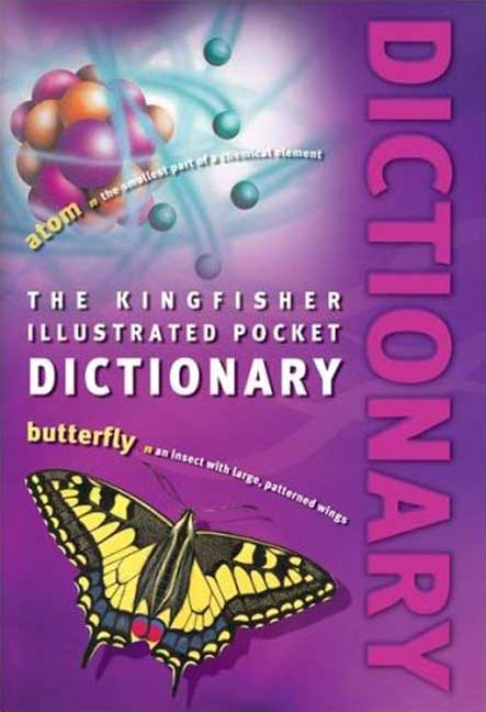 The Kingfisher Illustrated Pocket Dictionary By Kingfisher (EDT)